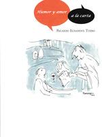 Ricardo Echanove Tuero , Humor y amor a la carta