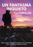 Descargar libro: Un fantasma inquieto, de Francisco Pampillon Losada